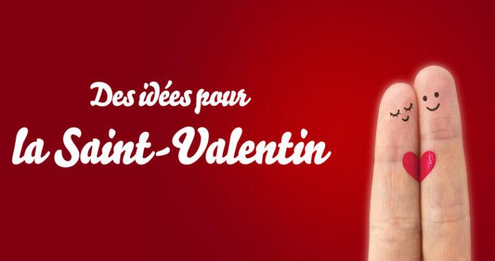 Quel cadeau choisir pour la Saint Valentin ?