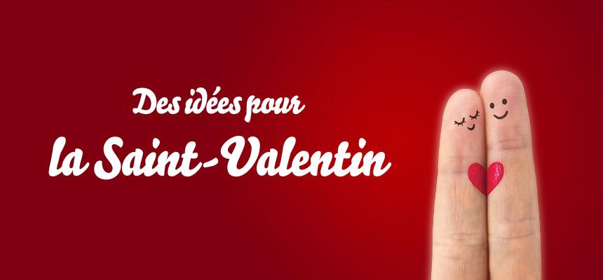 idée cadeau pour la Saint-Valentin
